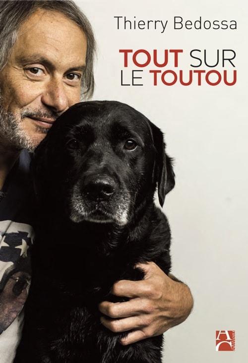 Tout sur le toutou - Guide à l'usage des maîtres de chiens - Dr Thierry BEDOSSA Couv_toutou
